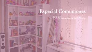 Especial Comuniones: El Dormitorio de Rocío