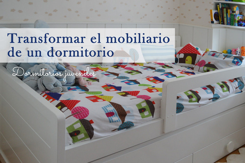 Transformando el mobiliario de un dormitorio for Mobiliario dormitorio