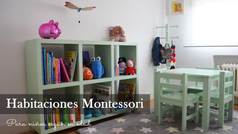 Habitaciones Montessori Para Ninos Segun Su Edad El Pajaro Carpintero