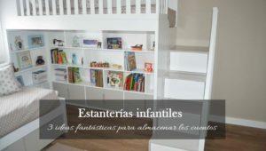 3 ideas fantásticas para almacenar los cuentos con estanterías infantiles