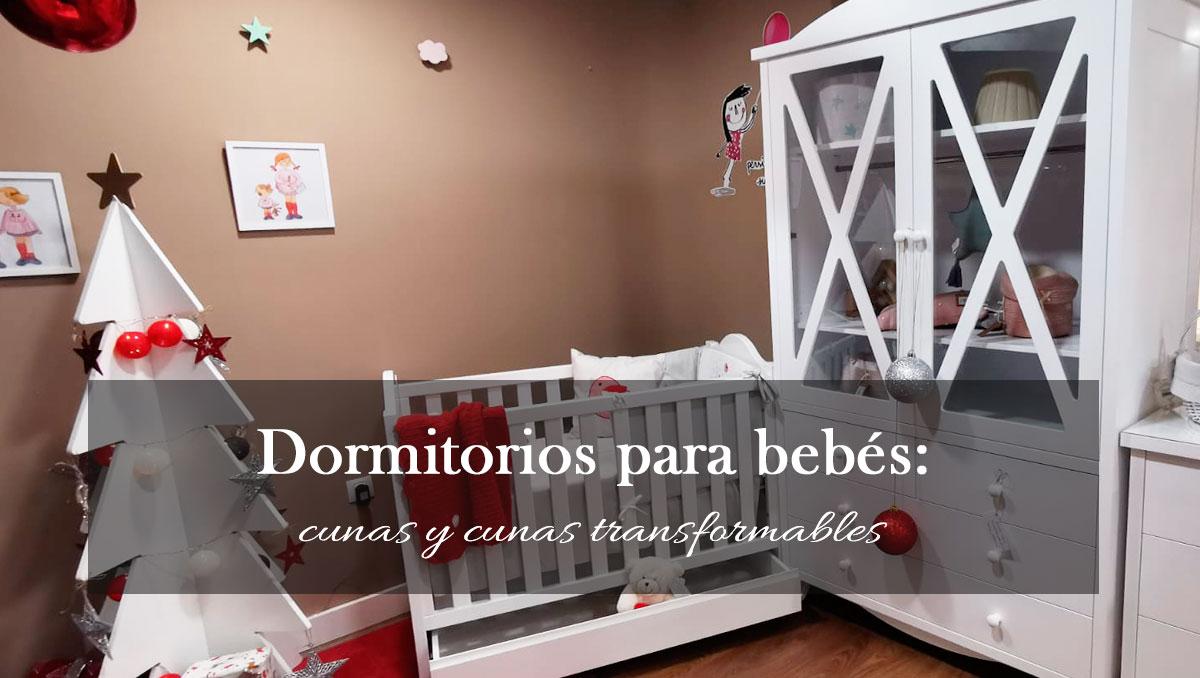 Dormitorios para bebés, cunas y cunas transformables